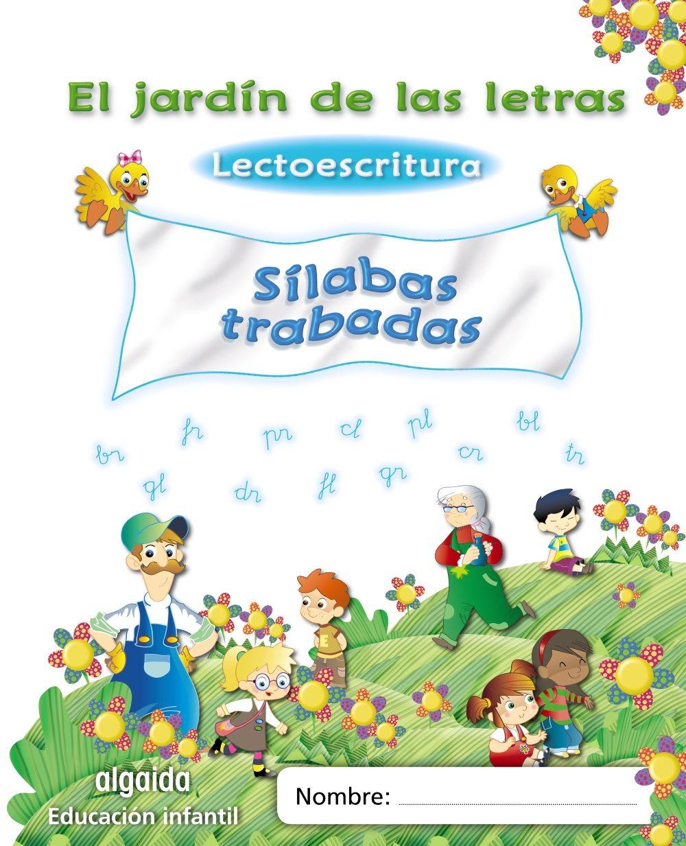 EL JARDÍN DE LAS LETRAS. SÍLABAS TRABADAS 3/5