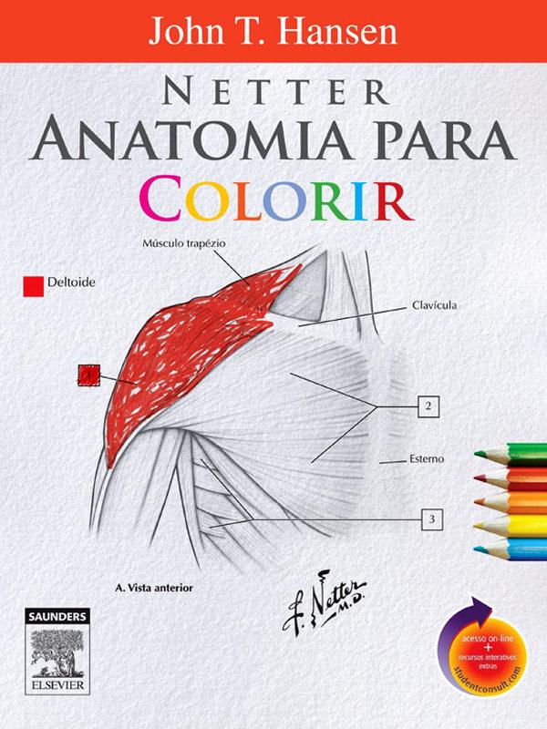 NETTER ANATOMIA PARA COLORIR EBOOK | JOHN HANSEN | Descargar libro ...