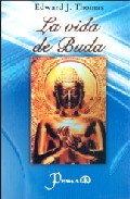 La Vida De Buda por Edward J. Thomas Gratis