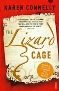 The Lizard Cage por Karen Connelly epub