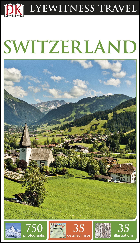Dk Eyewitness Travel Guide Switzerland   por  epub