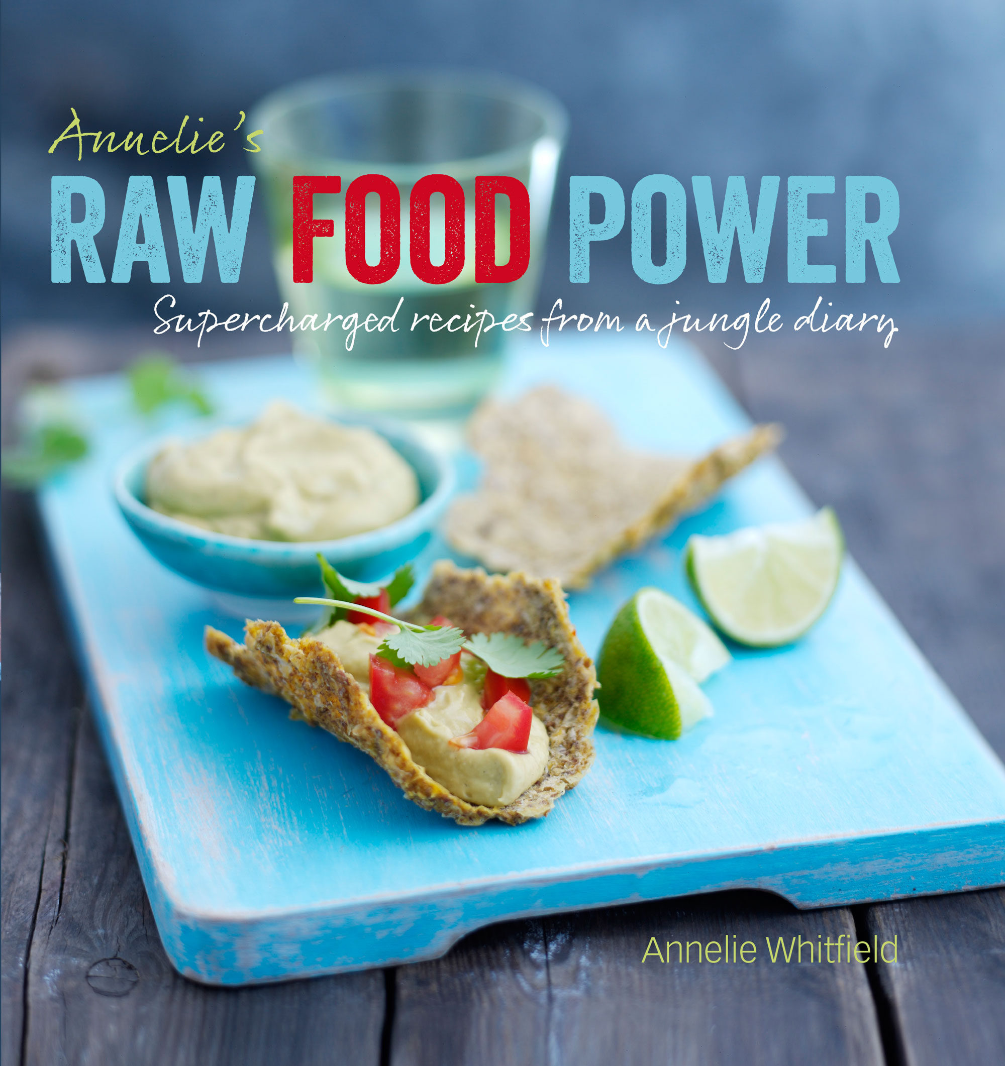 Annelies raw food power ebook annelie whitfield descargar libro annelies raw food power ebook annelie whitfield 9781782400370 forumfinder Image collections