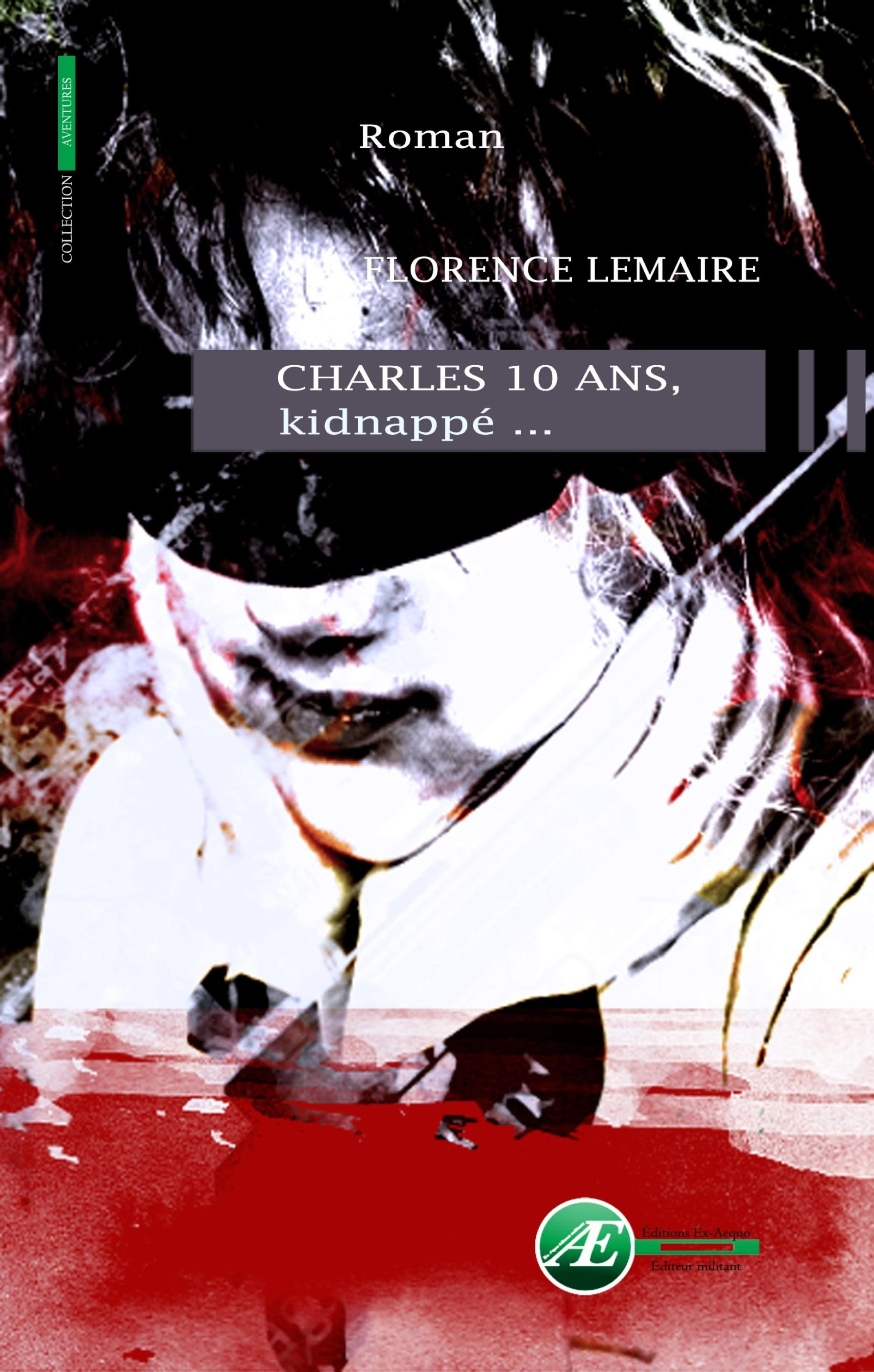 Charles 10 Ans, Kidnappé…   por  epub