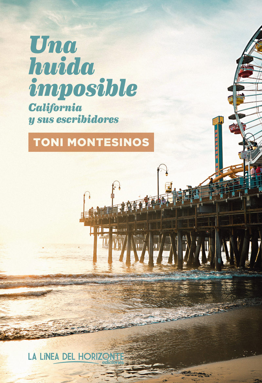 Una Huida Imposible por Toni Montesinos Gilbert