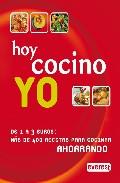 Hoy Cocino Yo: De 1 A 3 Euros: Más De 400 Recetas Para Cocinar Ah Orrando por Vv.aa. epub