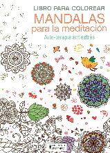 LIBRO PARA COLOREAR MANDALAS PARA LA MEDITACION: ARTE-TERAPIA ...