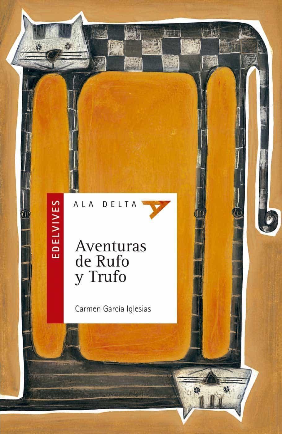 Aventuras De Rufo Y Trufo por Carmen Garcia Iglesias