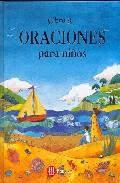 Libro De Oraciones Para Niños por Rebecca Winter;                                                                                    Helen Cann Gratis