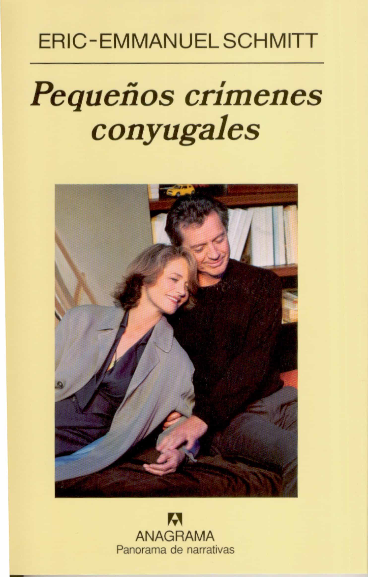 Pequeños Crimenes Conyugales por Eric-emmanuel Schmitt