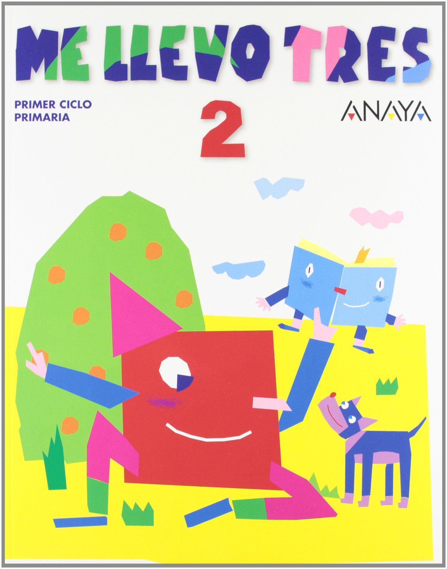 Me Llevo Tres, 2 (1º Educacion Primaria) por Maria De Los Angeles Gonzalez;                                                                                                                                                                                                          Mª Jose Saenz De epub