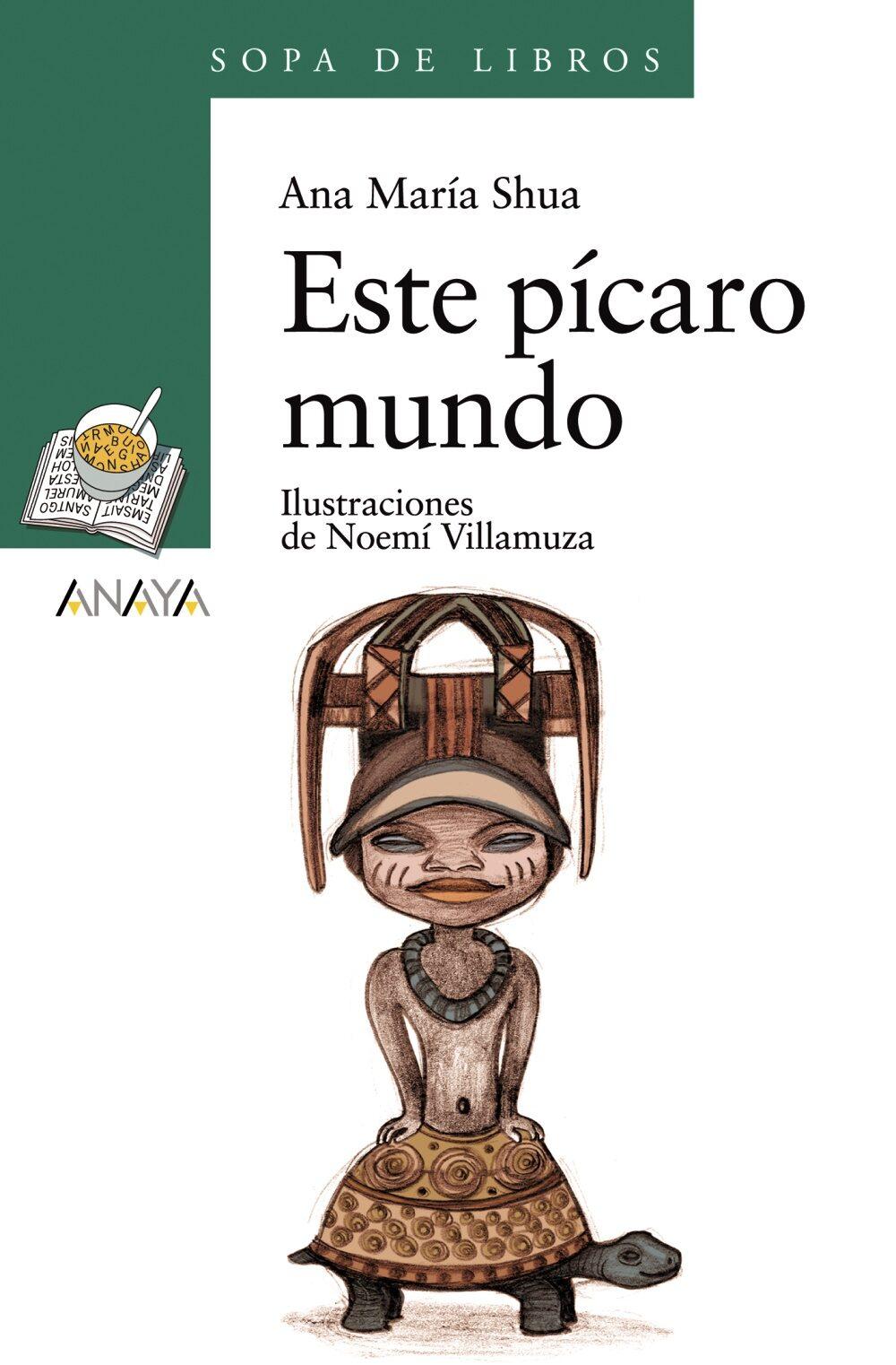 Resultado de imagen de FOTOS DE EL LIBRO ESTE PICARO MUNDO