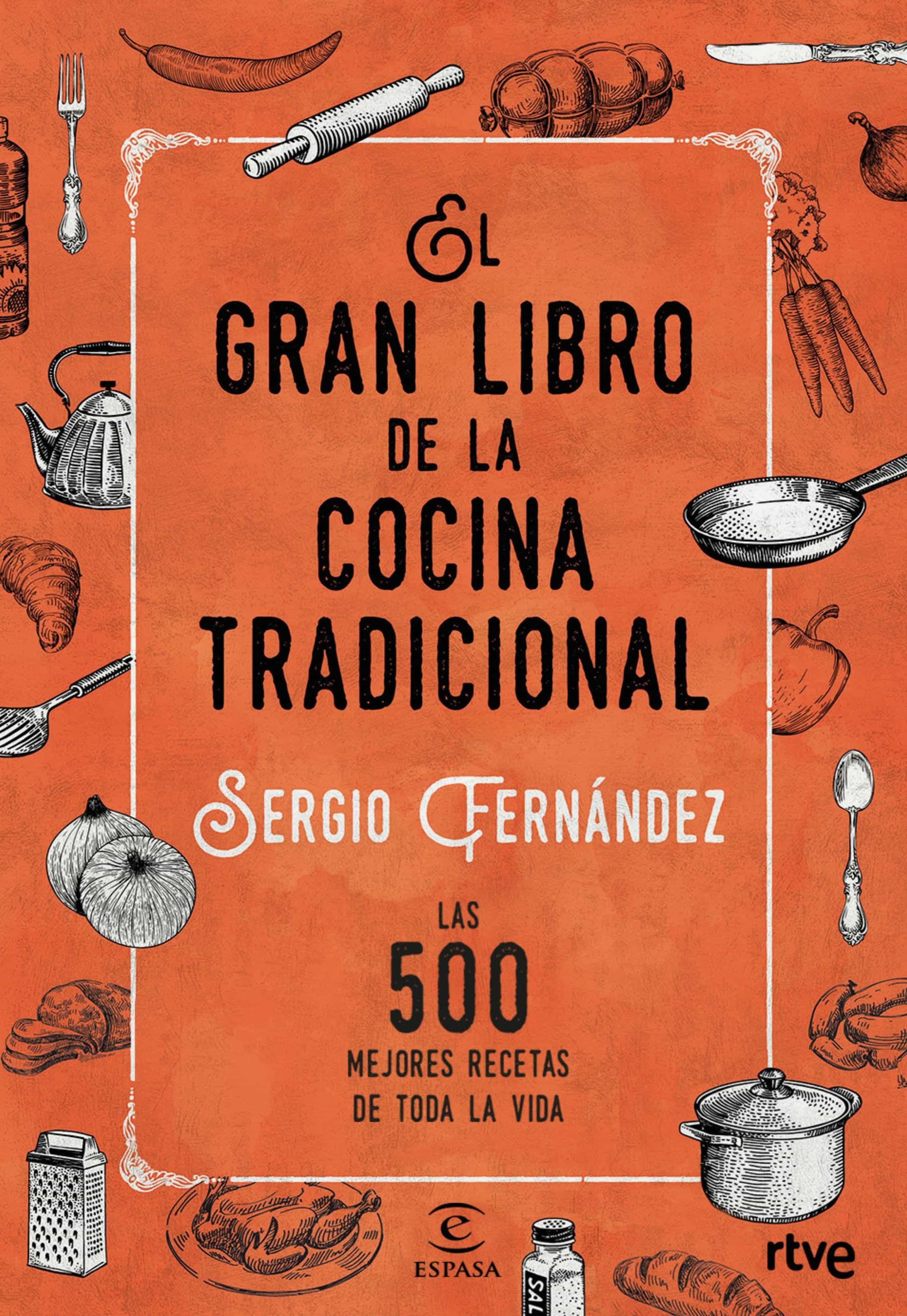 Libro De Recetas De Cocina Pdf | El Gran Libro De La Cocina Tradicional Ebook Sergio Fernandez