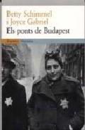 els ponts de budapest-betty schimmel-j. gabriel-9788475968070