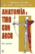 Anatomia Y Tiro Con Arco por Ray Axford