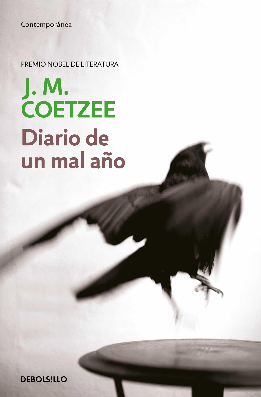 Diario De Un Mal Año por J. M. Coetzee