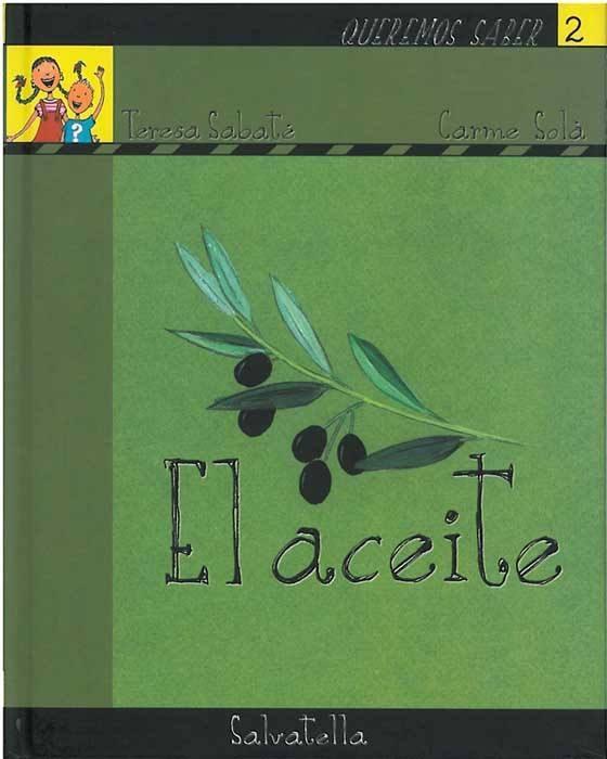 El Aceite (queremos Saber Nº 2) por Teresa Sabate Rodie epub