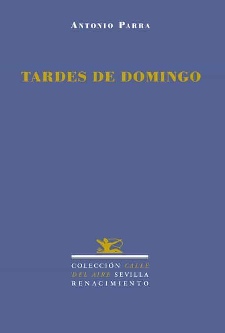 Tardes De Domingo por Antonio Parra