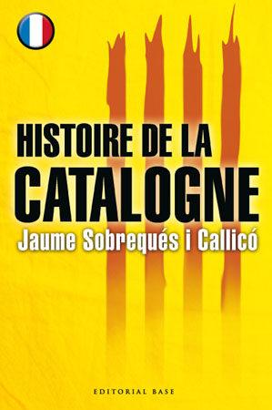 Histoire De La Catalogne por Jaume Sobreques
