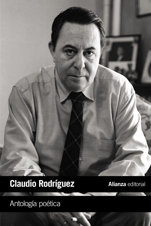 antología poética-claudio rodriguez-9788491047070