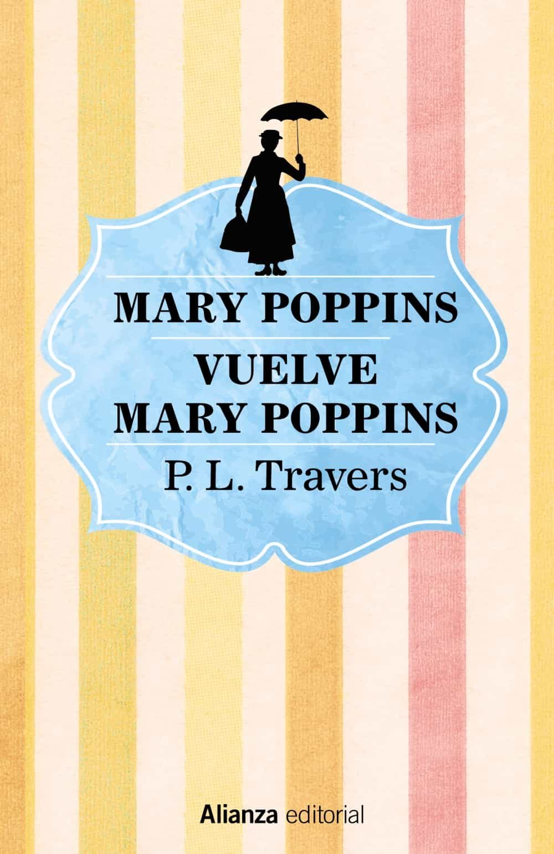 Mary Poppins. Vuelve Mary Poppins por P.l. Travers