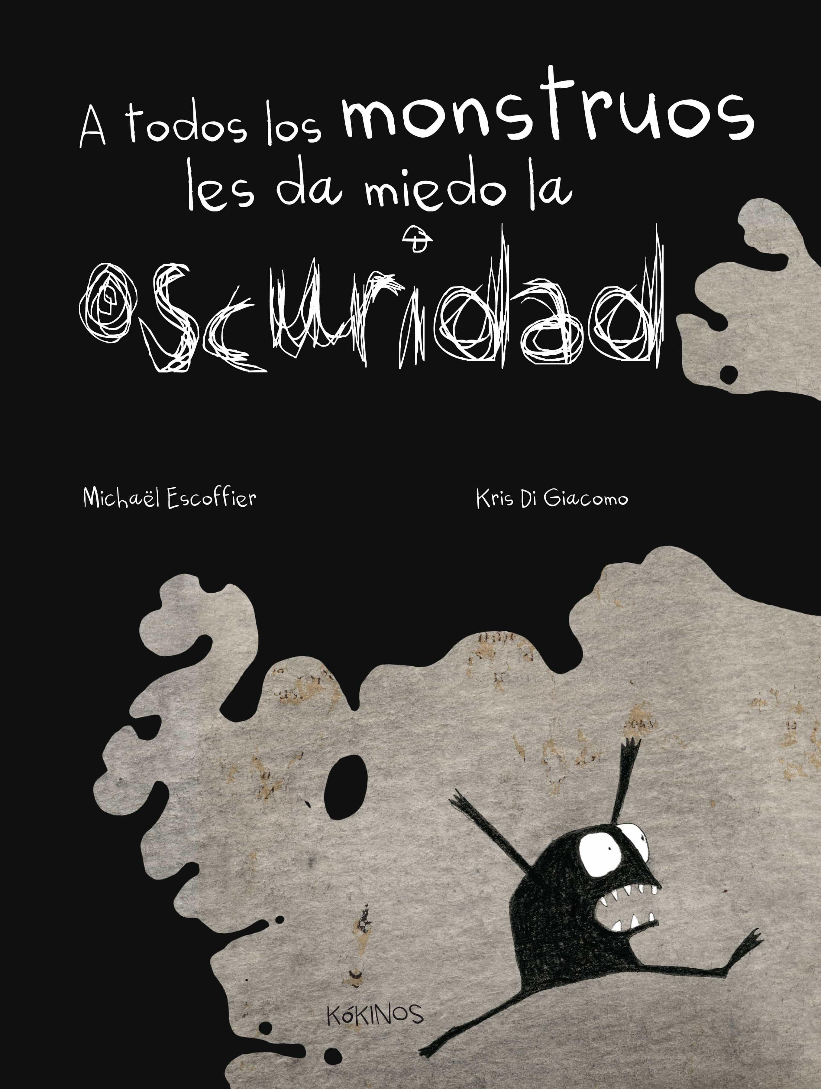 A todos los monstruos les da miedo la oscuridad de Michaël Escoffier y Kris Di Giacomo