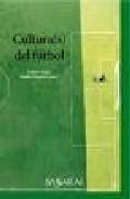Cultura(s) Del Futbol por Luis V. Solar;                                                                                                                                                                                                          Galder Reguera epub