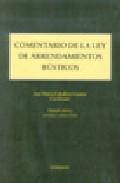 Comentario De La Ley De Arrendamientos Rusticos (2ª Ed. ) por Vv.aa.