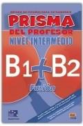 Prisma Fusion B1+b2 Inter (profesor) por Vv.aa.