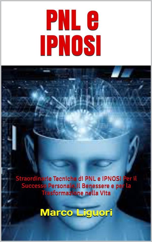 PNL E IPNOSI EBOOK     Descargar libro PDF o EPUB 9788826036670
