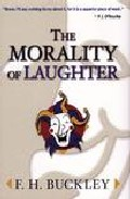 The Morality Of Laughter por F.h. Buckley