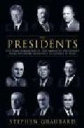 The Presidents por Stephen Graubard Gratis