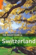 The Rough Guide To Switzerland (3rd Ed.) por Matthew Teller Gratis