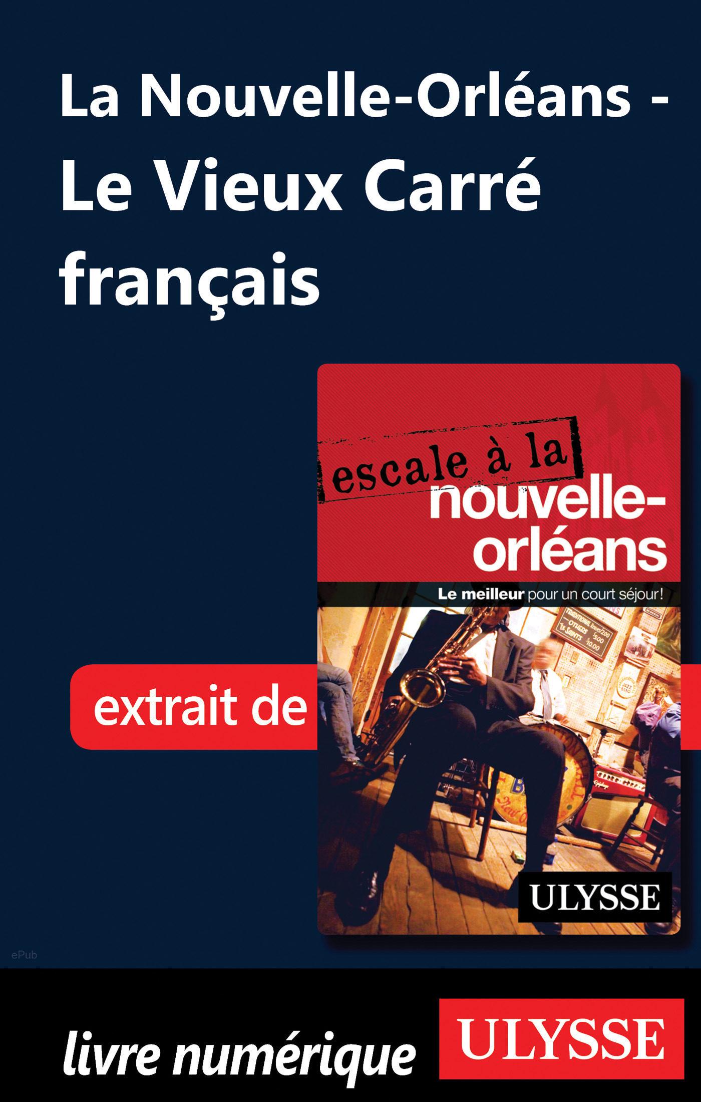 la nouvelle-orléans - le vieux carré français (ebook)-9782765824480