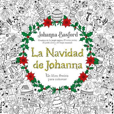 LA NAVIDAD DE JOHANNA: UN LIBRO FESTIVO PARA COLOREAR | JOHANNA ...