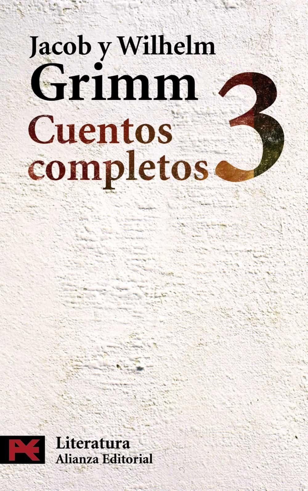 cuentos completos 3-jacob grimm-wilhelm grimm-9788420649580