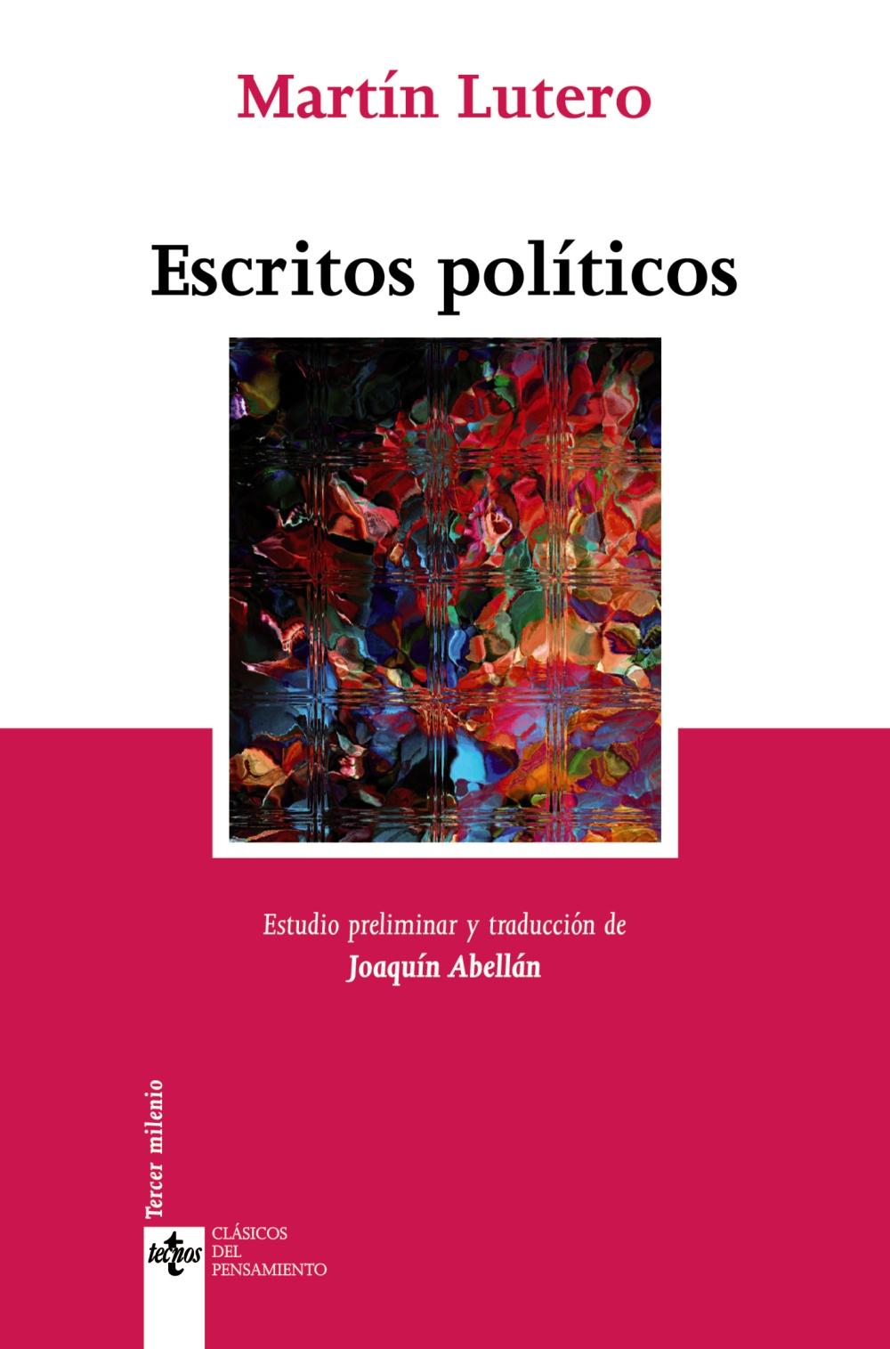 Escritos Politicos por Martin Lutero