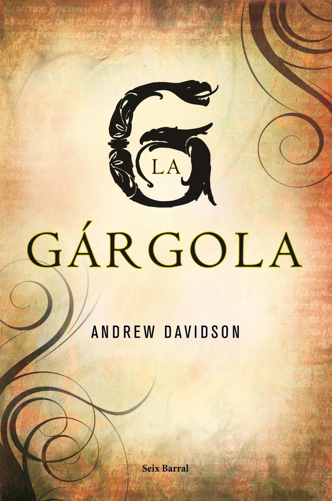 La Gargola por Andrew Davidson