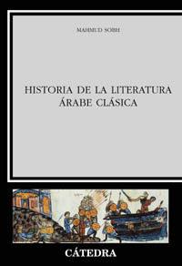historia de la literatura arabe clasica-mahmud sobh-9788437619880