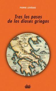 Tras Los Pasos De Los Dioses Griegos por Pierre Leveque epub