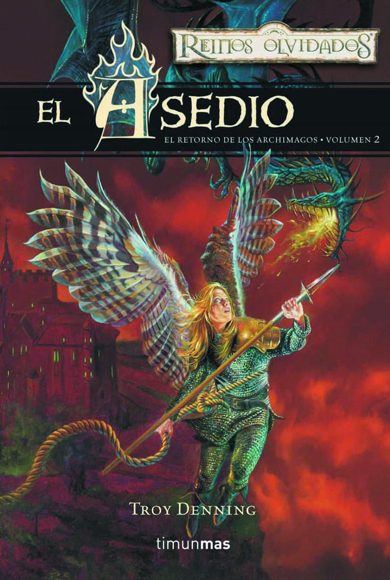 El Asedio (reinos Olvidados: El Retorno De Los Archimagos 2) por Troy Denning epub