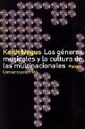 Los Generos Musicales Y La Cultura De Las Multinacionales por Keith Negus epub