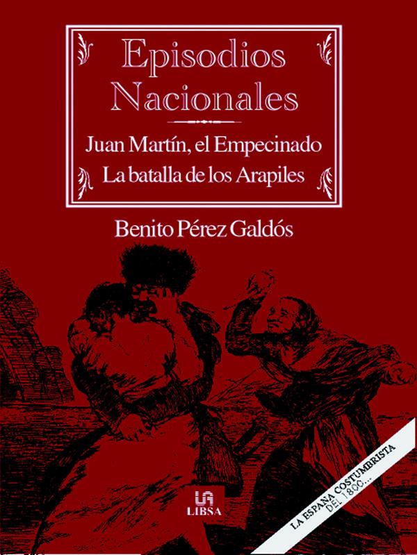 Juan Martin El Empecinado. La Batalla De Los Arapiles por Benito Perez Galdos