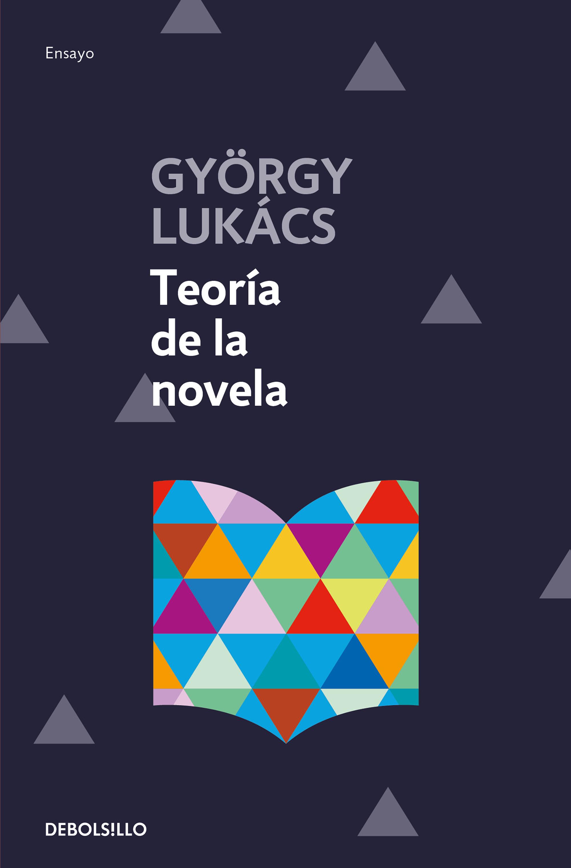 Teoria De La Novela por Georg Lukacs