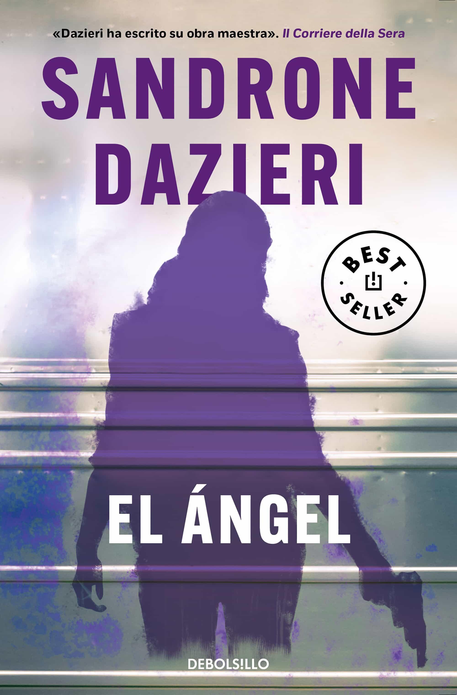 el ángel (colomba y dante 2)-sandrone dazieri-9788466343480
