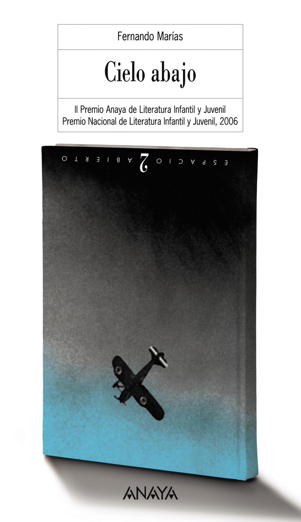 Cielo Abajo (ii Premio Anaya De Literatura Infantil Y Juvenil) por Fernando Marias epub
