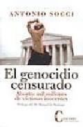 El Genocidio Censurado: Aborto: Mil Millones De Victimas Inocente S por Antonio Socci Gratis