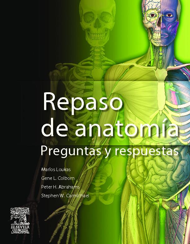 GRAY: REPASO DE ANATOMIA: PREGUNTAS Y RESPUESTAS | M. LOUKAS ...