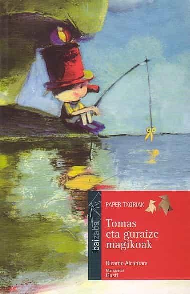 Tomas Eta Guraize Magikoak por Ricardo Alcantara Gratis
