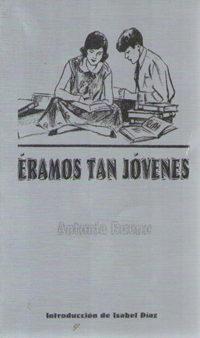Eramos Tan Jovenes por Antonio Bueno
