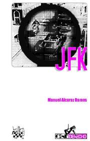 Jfk por Manuel Alcaraz Ramos epub